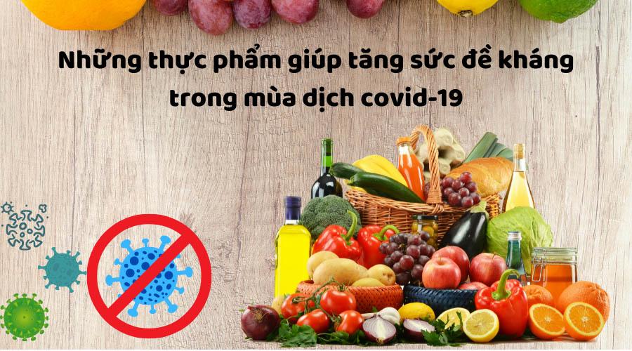 nhung-thuc-pham-giup-tang-suc-de-khang-trong-mua-dich-covid-19