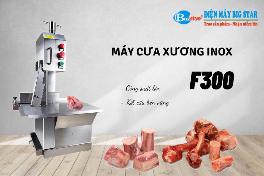 may-cua-xuong-inox-f300